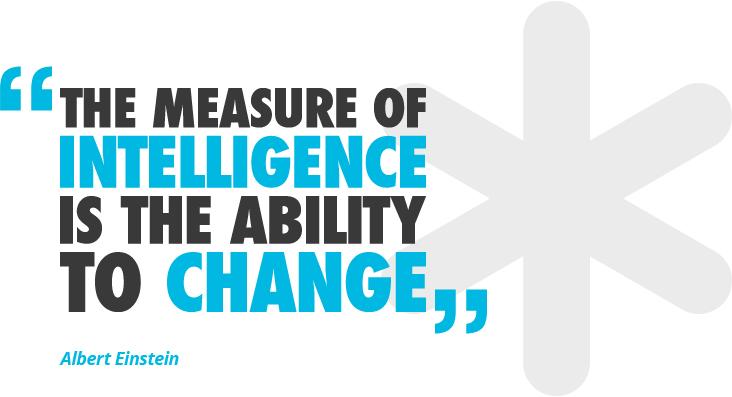 Intelligence Change - Albert Einstein